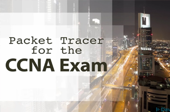 Cisco CCNA Packet Tracer Ultimate labs: CCNA Exam prep labs