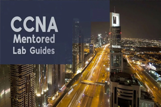 Cisco CCNA Packet Tracer Ultimate Mentored Lab Guides: Pass your CCNA exam!