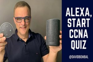 Alexa, Start CCNA Quiz: Interactive Amazon Alexa CCNA Quiz