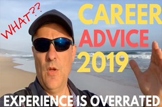 Experience is overrated! Learn the new technologies and change your life in 2019! Career Advice