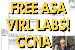Free CCNA VIRL ASAv Labs! Use only your web browser to access cloud ASA labs! CCNA | CCNA Security