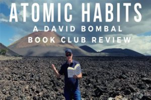 Atomic Habits: Change your life by getting 1% better every day! David Bombal's Book Club Review.