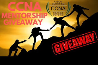 CCNA Mentorship Giveaway! Last Chance!