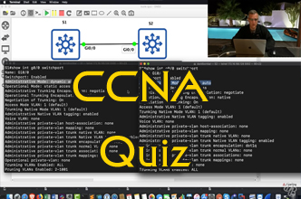CCNA Dynamic Trunking Protocol (DTP) Quiz: Can you answer the ccna quiz questions?