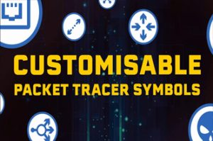 Custom Symbols in Packet Tracer - make your packet tracer labs look amazing!