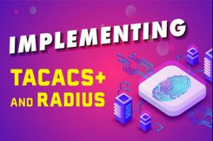 Free CCNA Labs Packet Tracer Assessment: Implementing Tacacs+ and Radius
