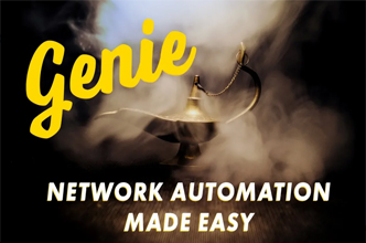 Genie makes all your network automation wishes come true (most of them)! Hank Preston explains.
