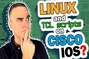 10x Engineer,Linux, TCL,EEM scripts,Cisco IOS