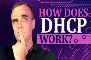 DHCP Explained - Step by Step Server Configuration