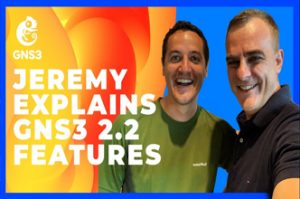 GNS3 2.2,Jeremy,gns3 new features