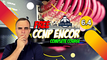 Free CCNP 350-401 ENCOR Complete Course 6-4 REST APIs Part 4