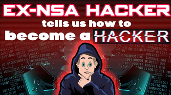 ex-nsa-hacker-tells-us-how-to-get-into-hacking